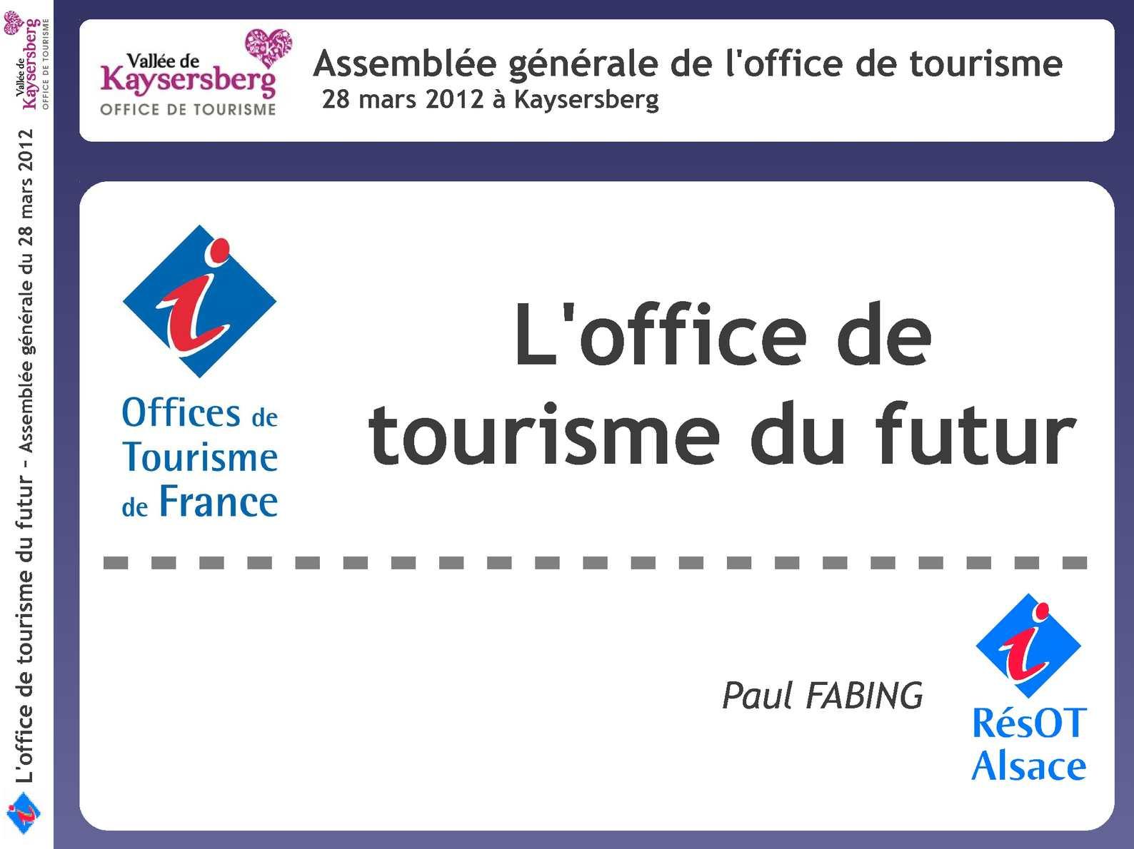 Calam o l 39 office de tourisme du futur paul fabing r sot alsace ag kb 2012 - Office du tourisme alsace ...