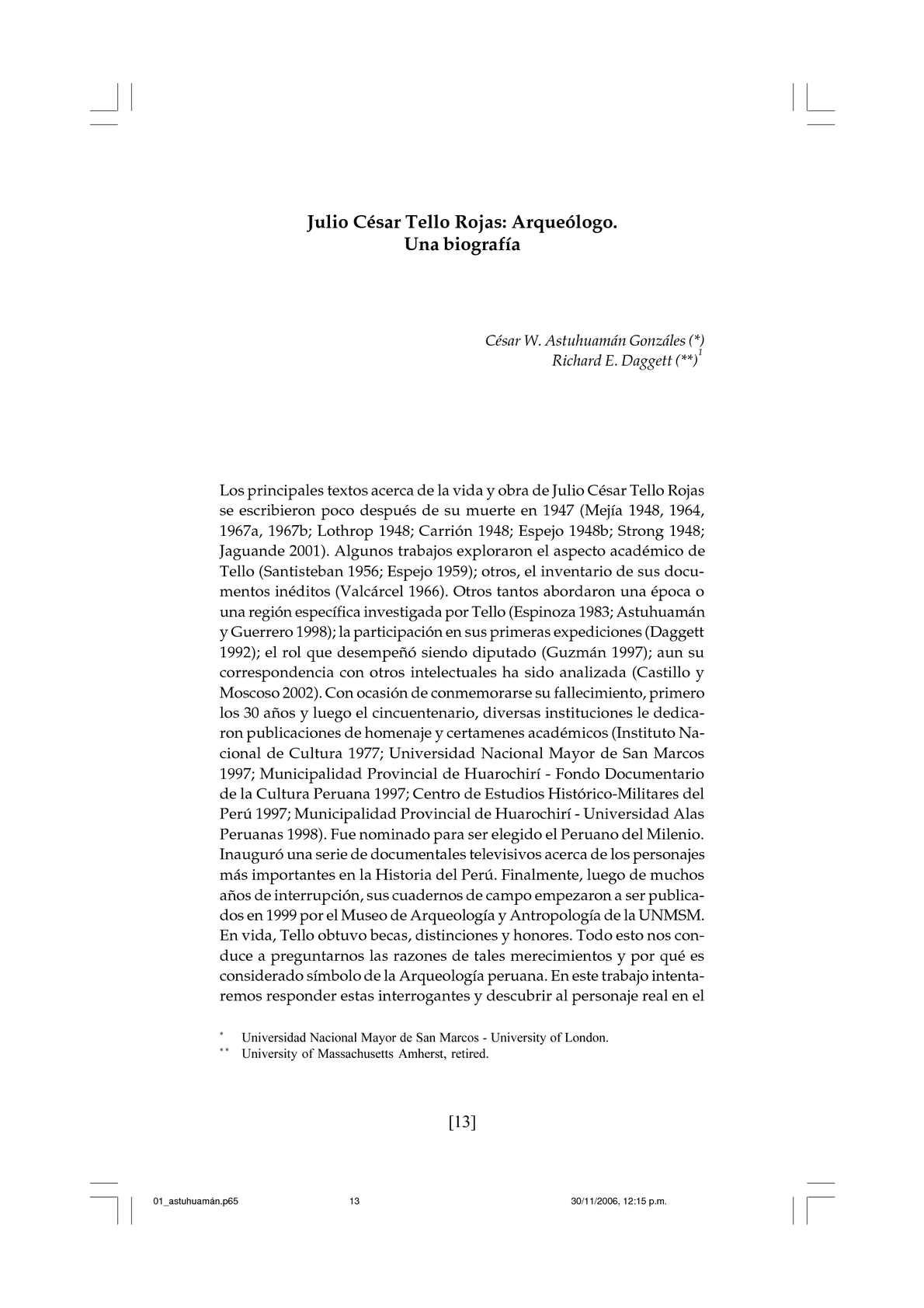 Julio César Tello Rojas: Arqueólogo. Una biografía. Por César W. Astuhuamán