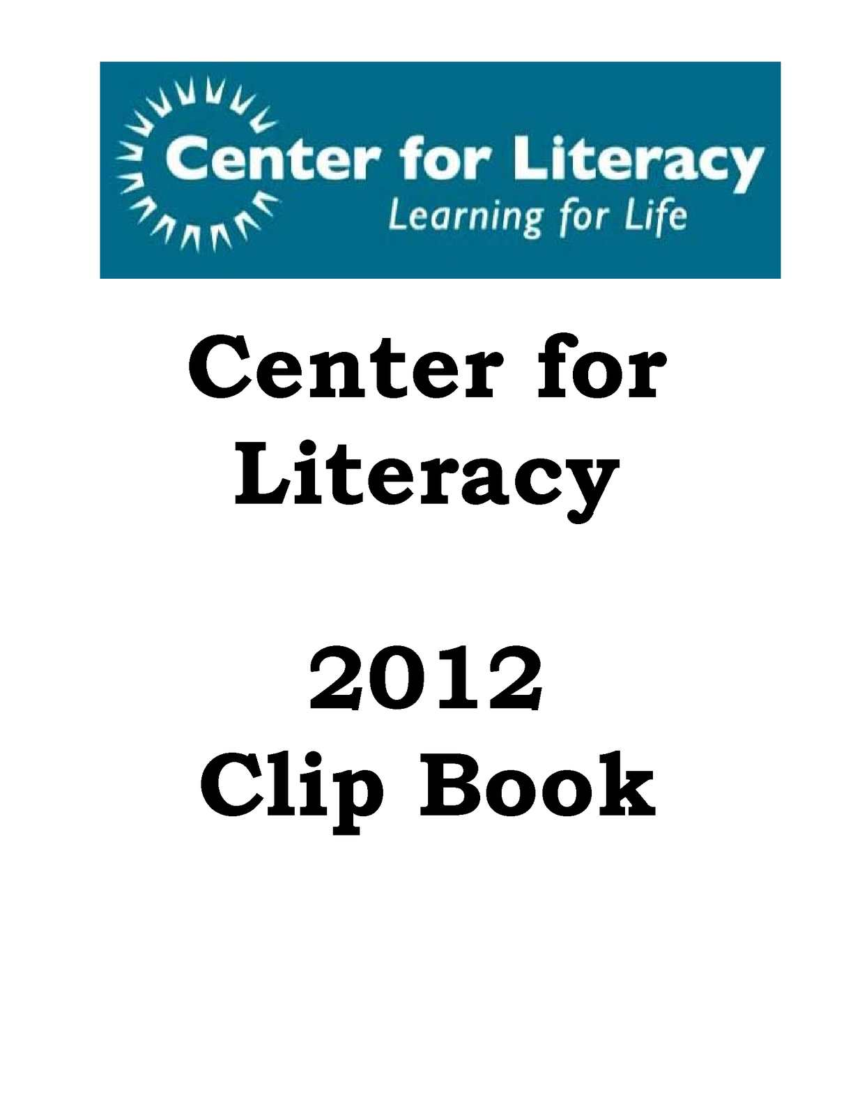 center for literacy Our mission | aberg center for literacy is building richer lives, stronger families, and better communities through programs in english fluency, preparation for high school equivalency in english and spanish, early childhood education, and family literacy.