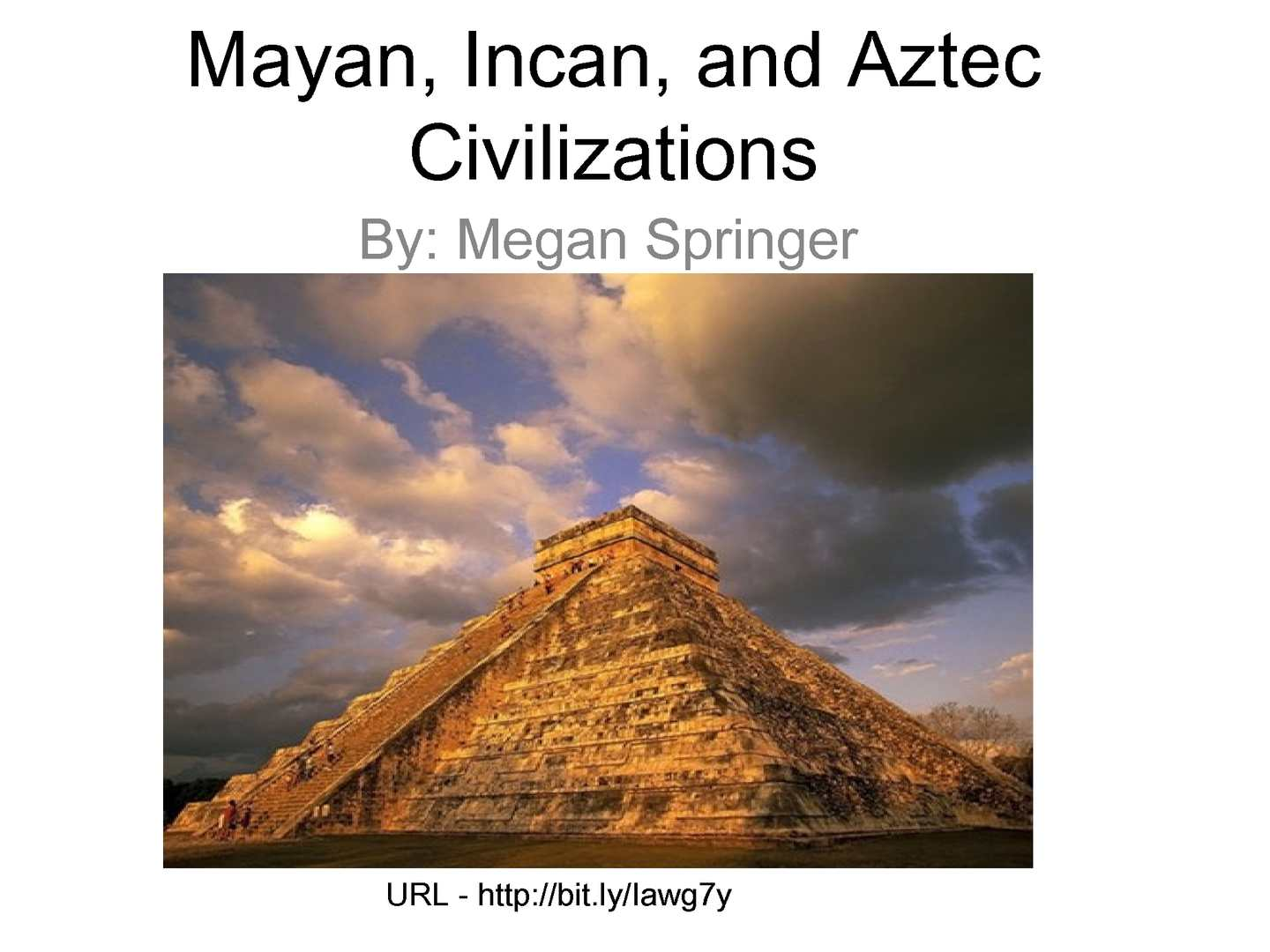 incan and aztec The olmec, mayan, inca, and the aztec are ancient civilization in the western hemisphere their pyramids aren't as famous egypt, but just as interesting, and are made of stone.