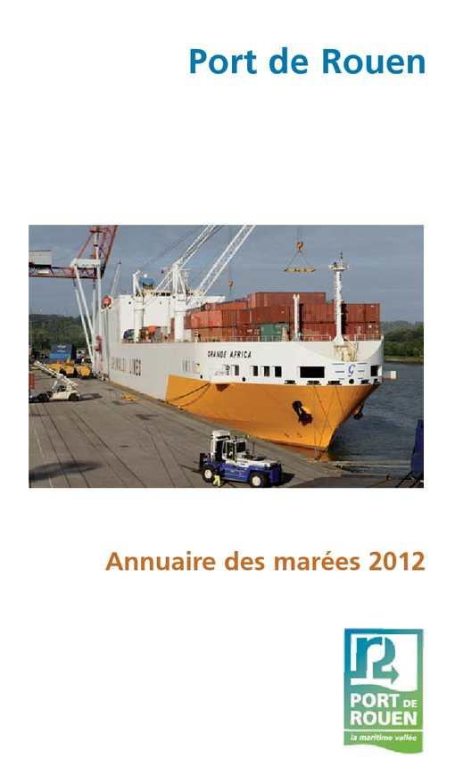 Calam o annuaire des mar es 2012 - Grand port maritime de rouen ...