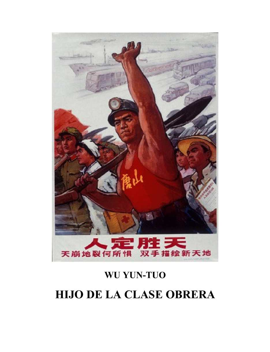 Wu Yun Tuo - Hijo de la clase obrera