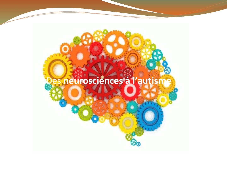 Des neurosciences à l'autisme
