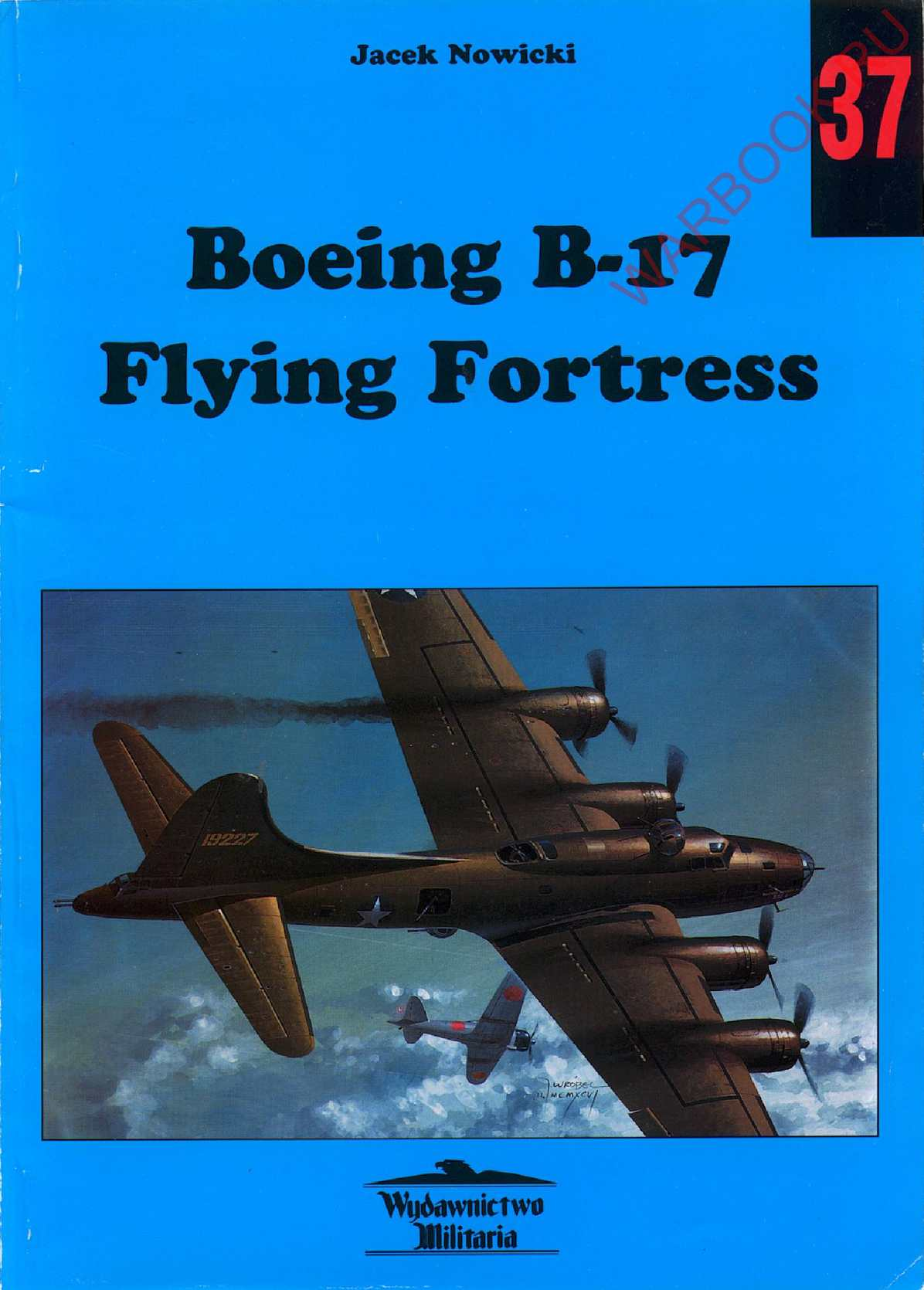 Wydawnictwo Militaria 37 Boeing B-17 Flying Fortress