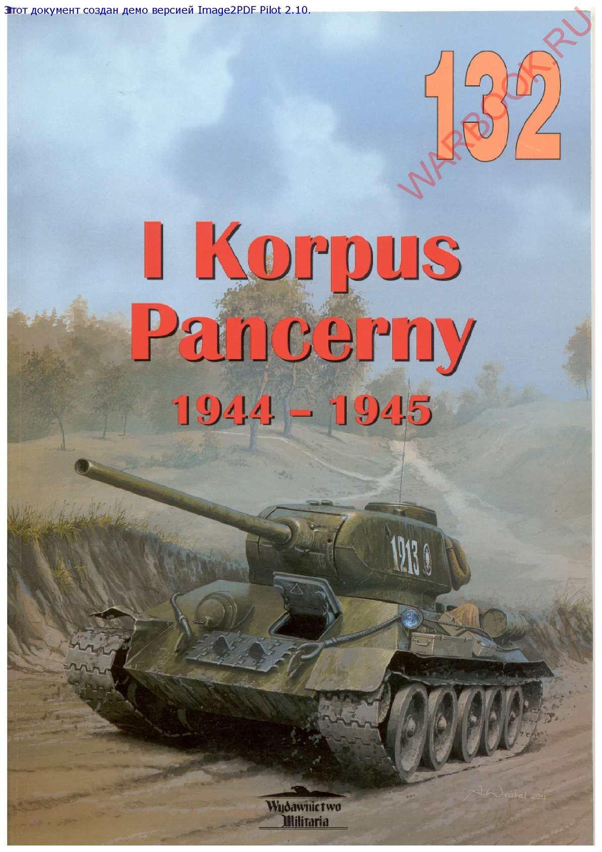 Wydawnictwo Militaria 132 I Korpus Pancerny 1944-1945