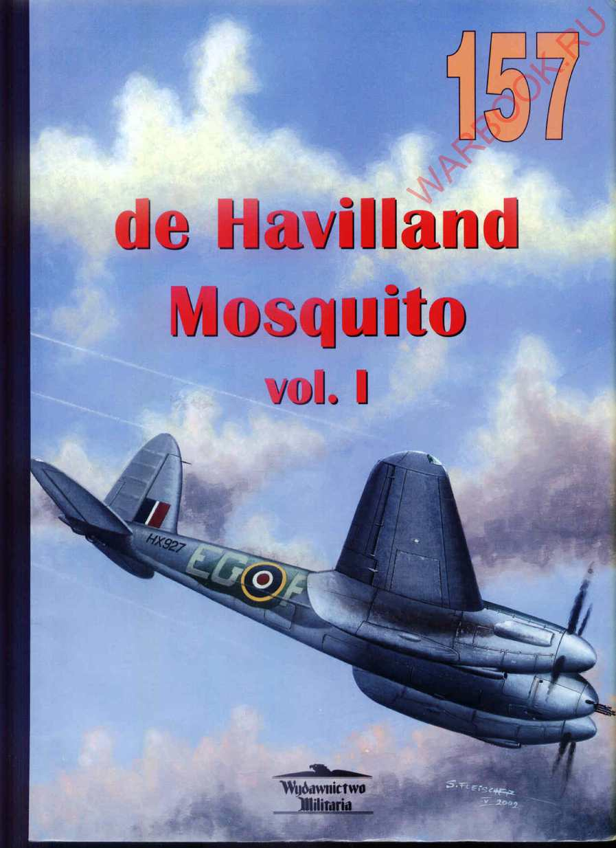 Wydawnictwo Militaria 157 DH. 98 Mosquito vol. I