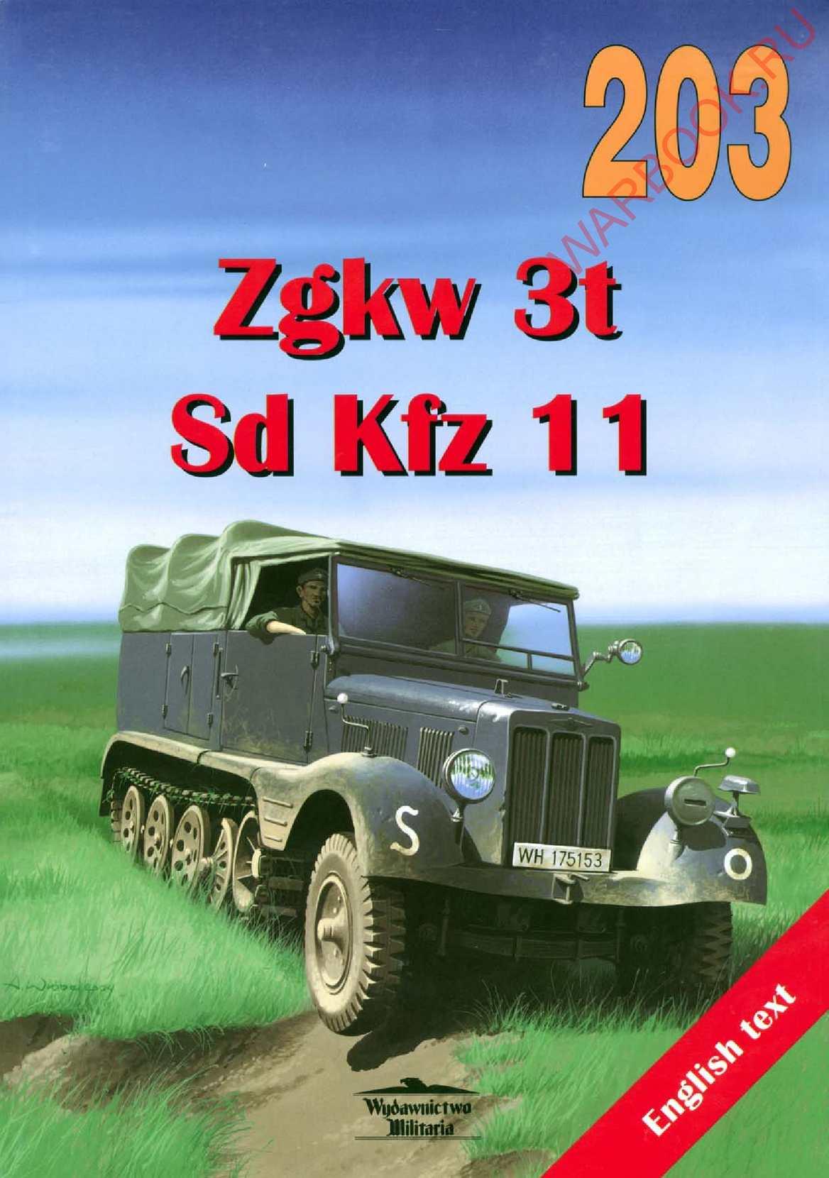 Wydawnictwo Militaria 203 Zgkw 3t Sd Kfz 11