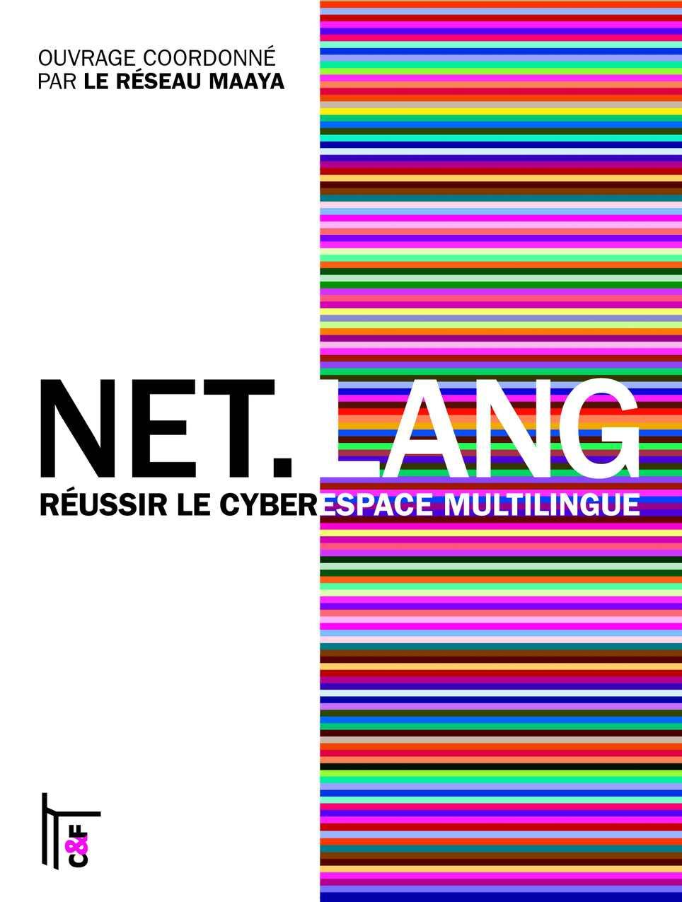 Réussir le cyberespace multilingue