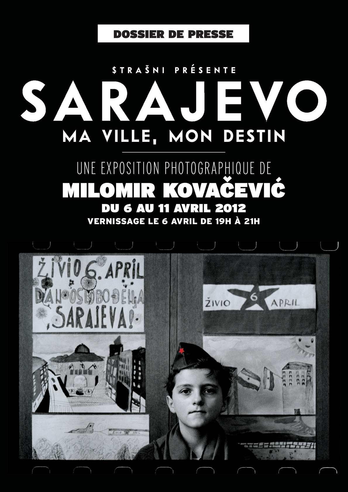 Sarajevo ma ville mon destin