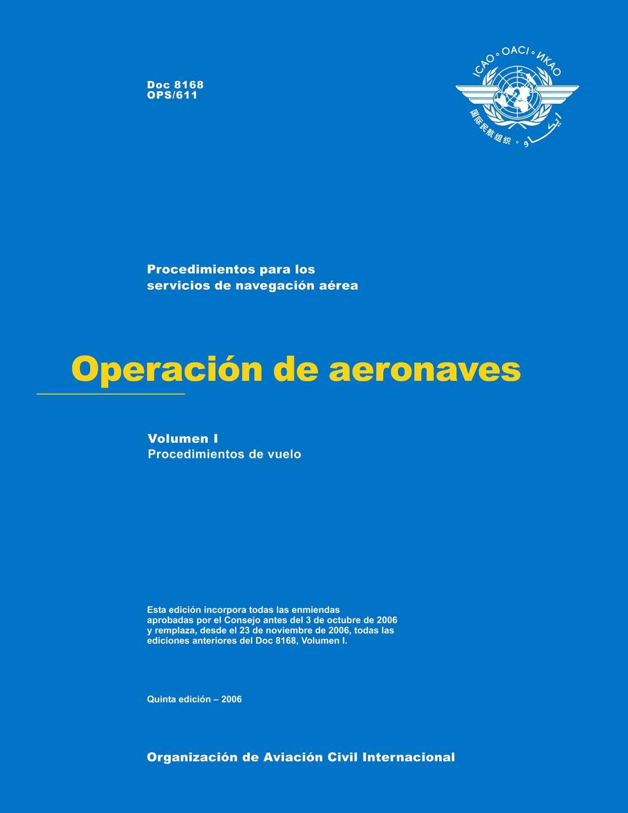 Calaméo - OPERACION DE AERONAVES - PROCEDIMIENTOS DE VUELO Doc. 8168 ...