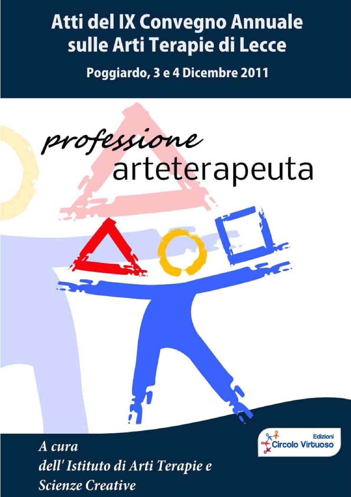 Atti del IX Convegno Annuale sulle Arti Terapie di Lecce