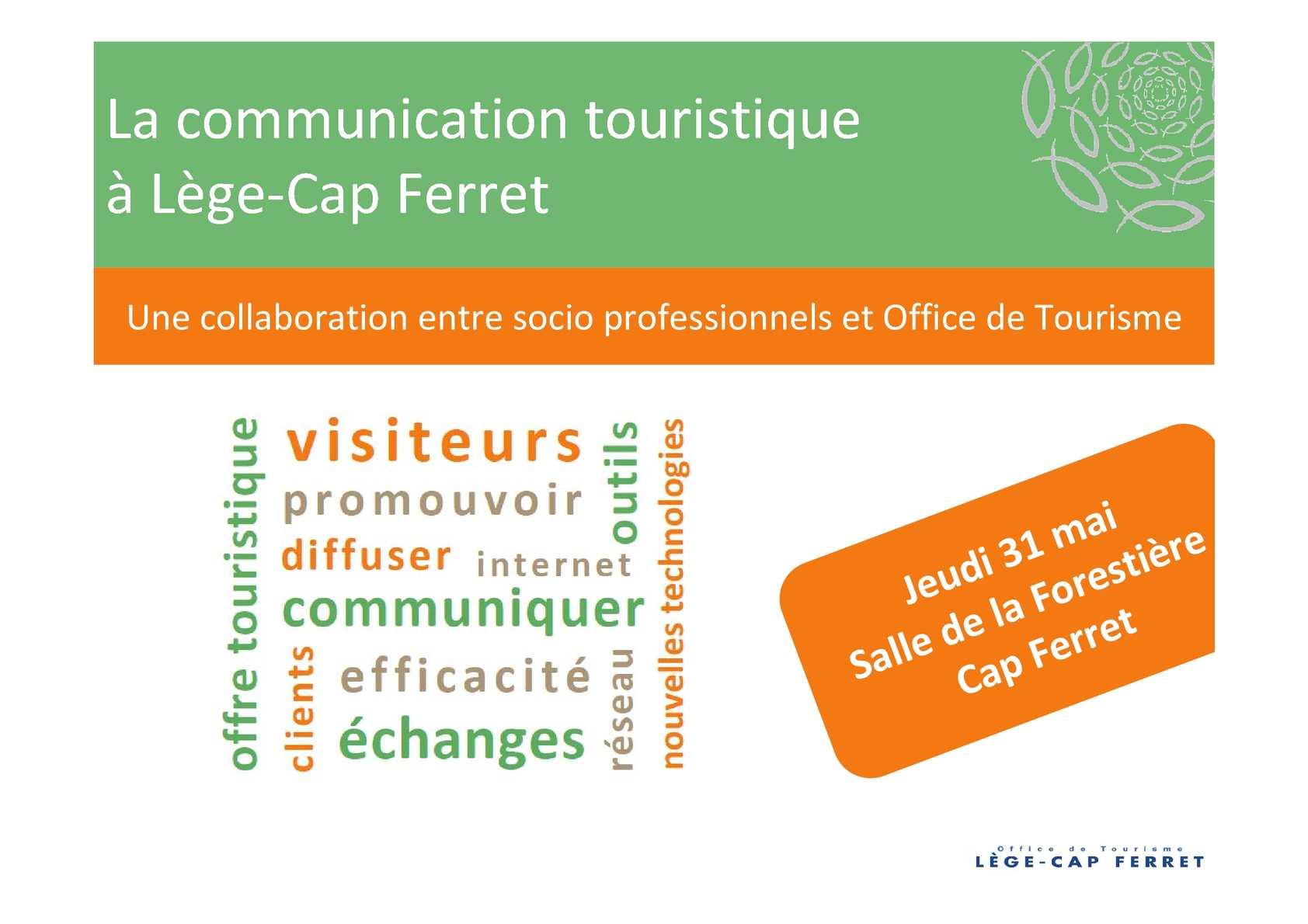 Calam o la communication touristique l ge cap ferret 31 mai 2012 - Cap ferret office de tourisme ...