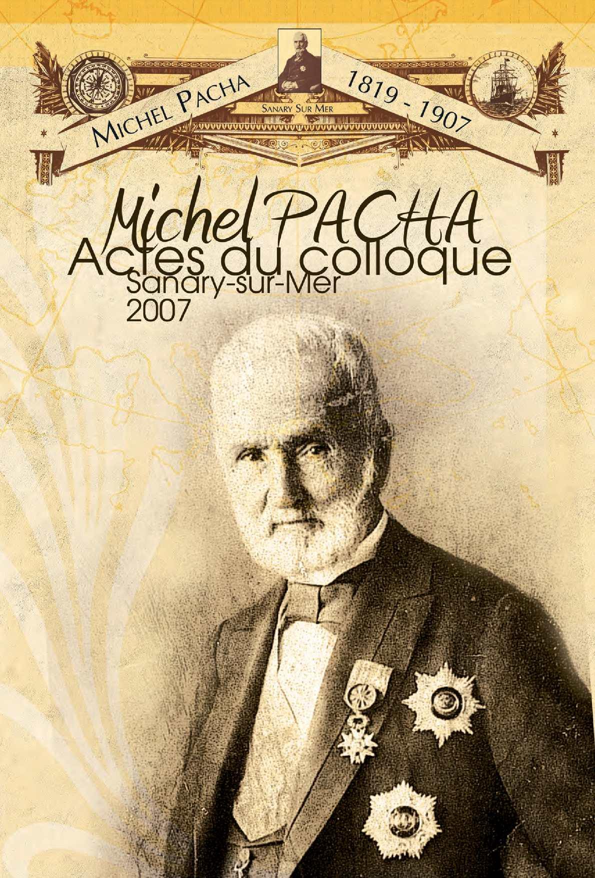 Actes du colloque Michel Pacha 2007