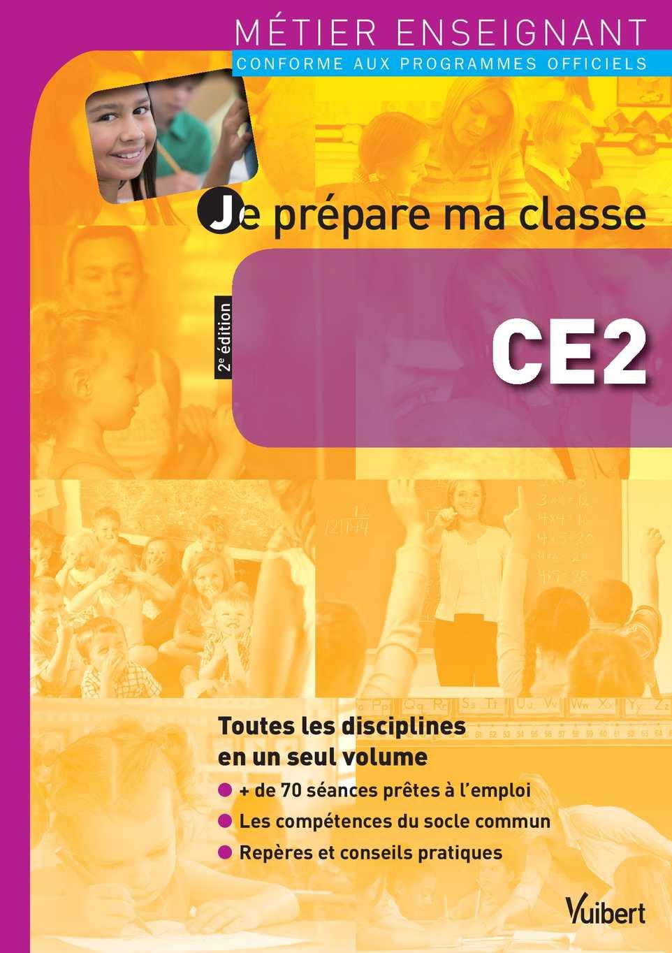 Calaméo - Extrait - Je prépare ma classe CE2 - Métier enseignant - Vuibert