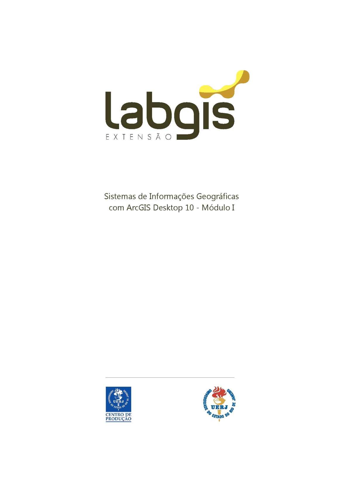 Veja uma apostila didática demonstrativa dos cursos do Labgis Extensão
