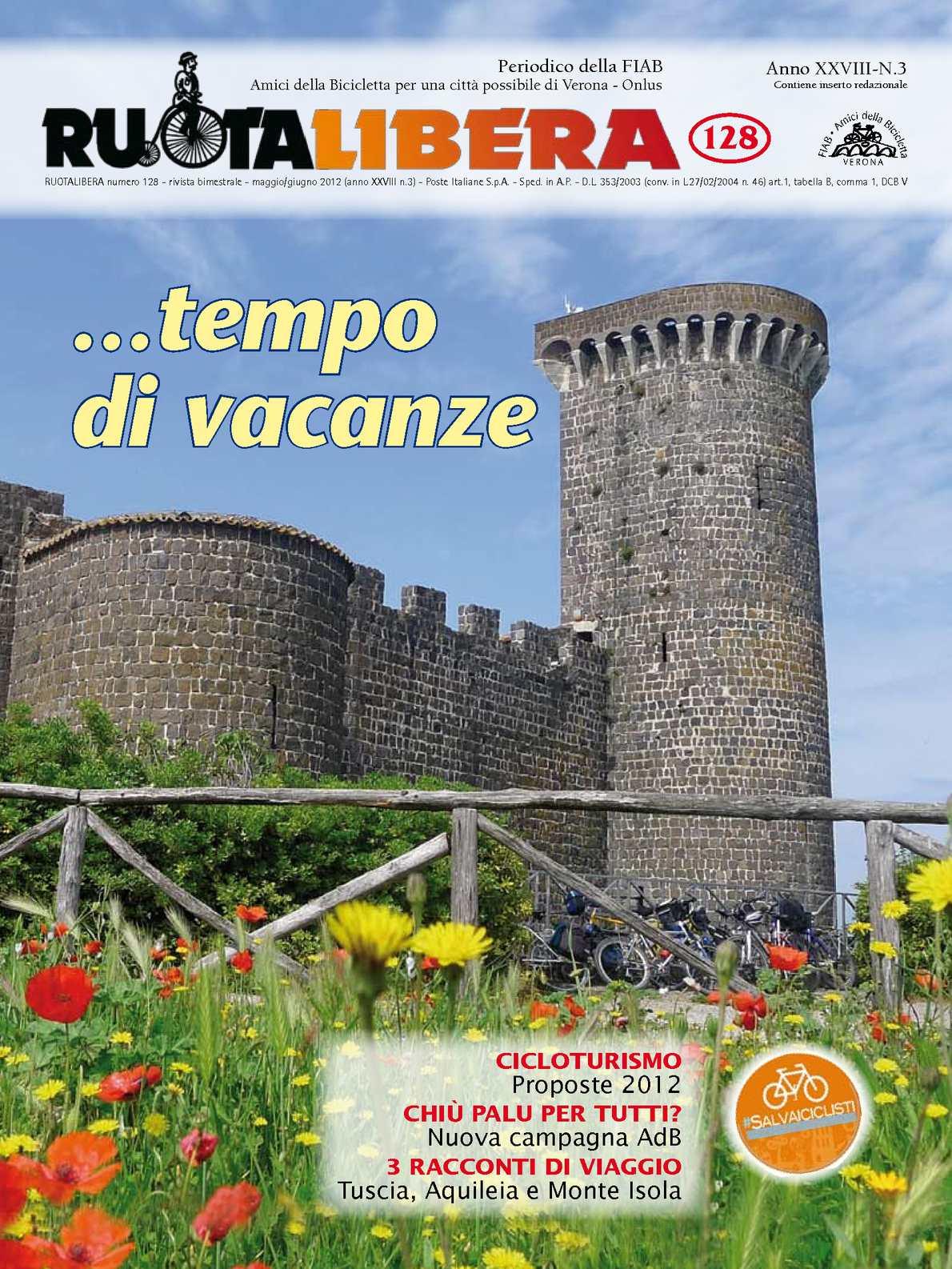 Ruotalibera 128 (maggio/giugno 2012) - FIAB AdB Verona