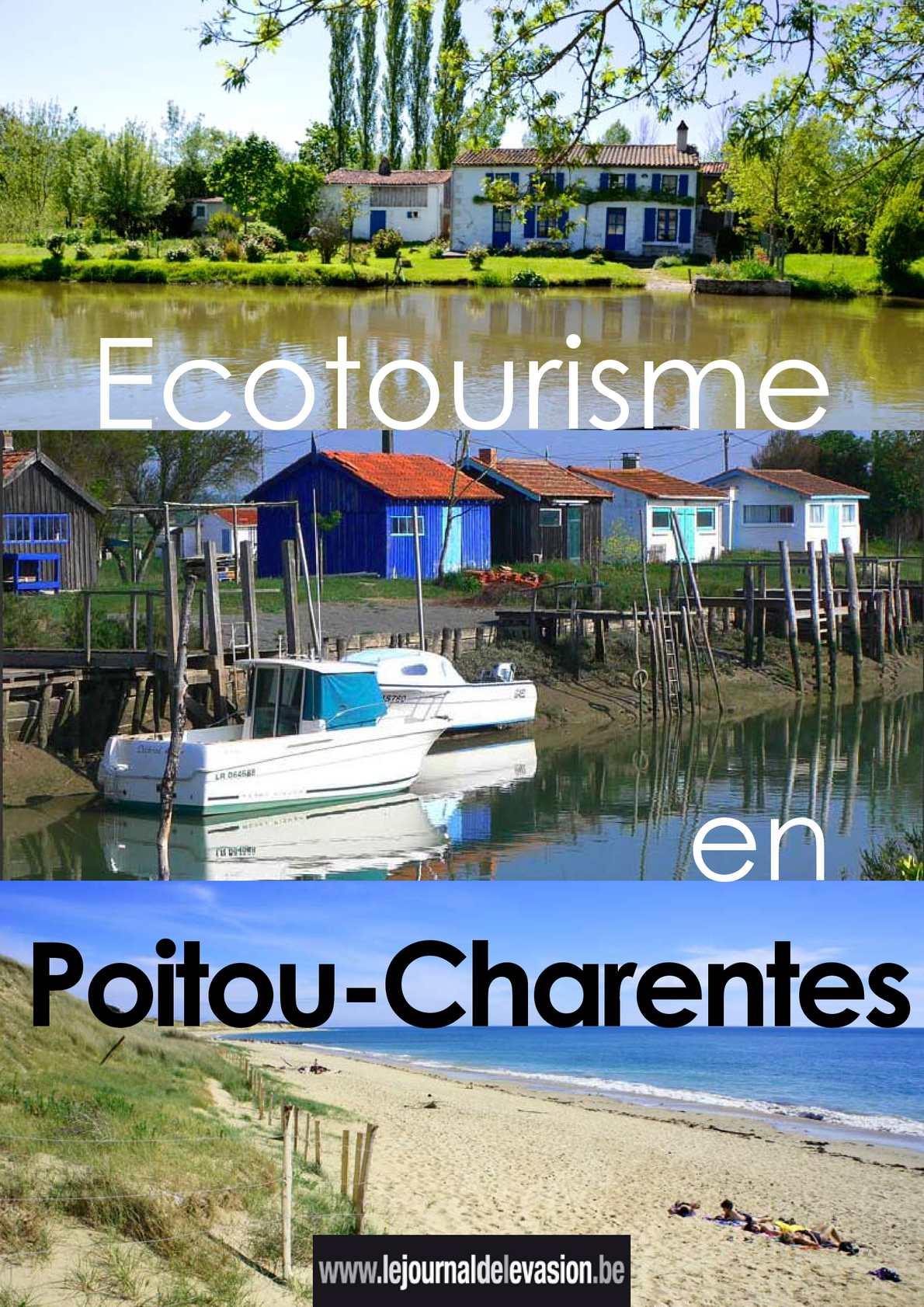 Ecotourisme en Poitou-Charentes: reportage du Journal de l'Evasion.be