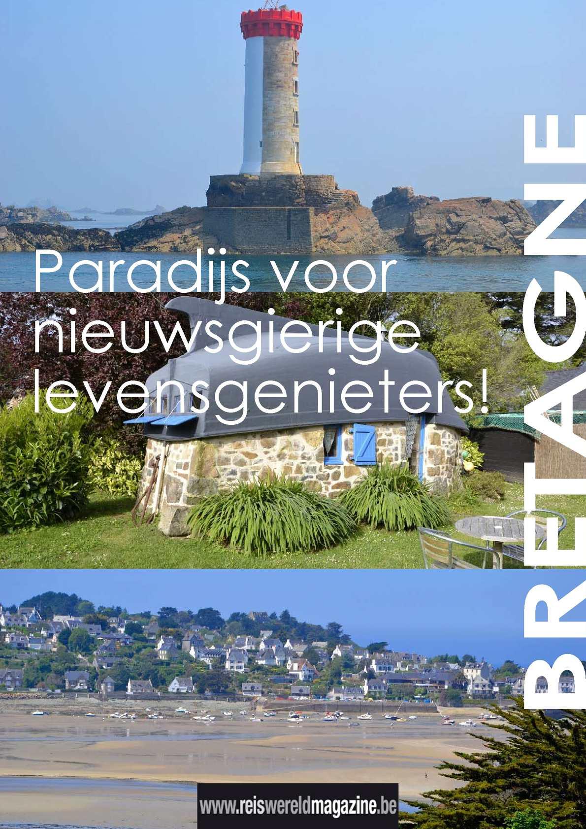 Bretagne: Paradijs voor nieuwsgierige levensgenieters!
