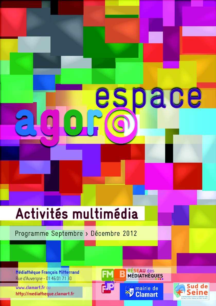 Programme des activités multimédia de l'espace Agor@ - Médiathèque François Mitterrand
