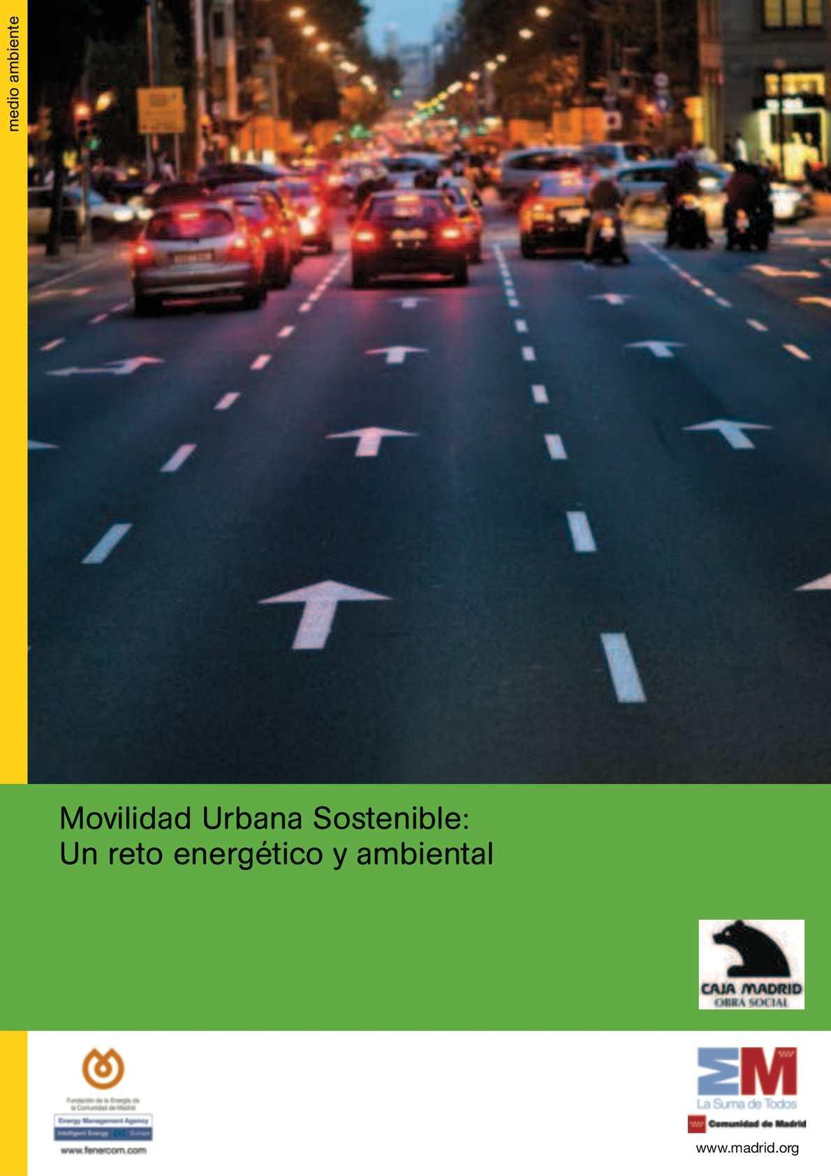 Movilidad Urbana Sostenible: Un reto energético y ambiental