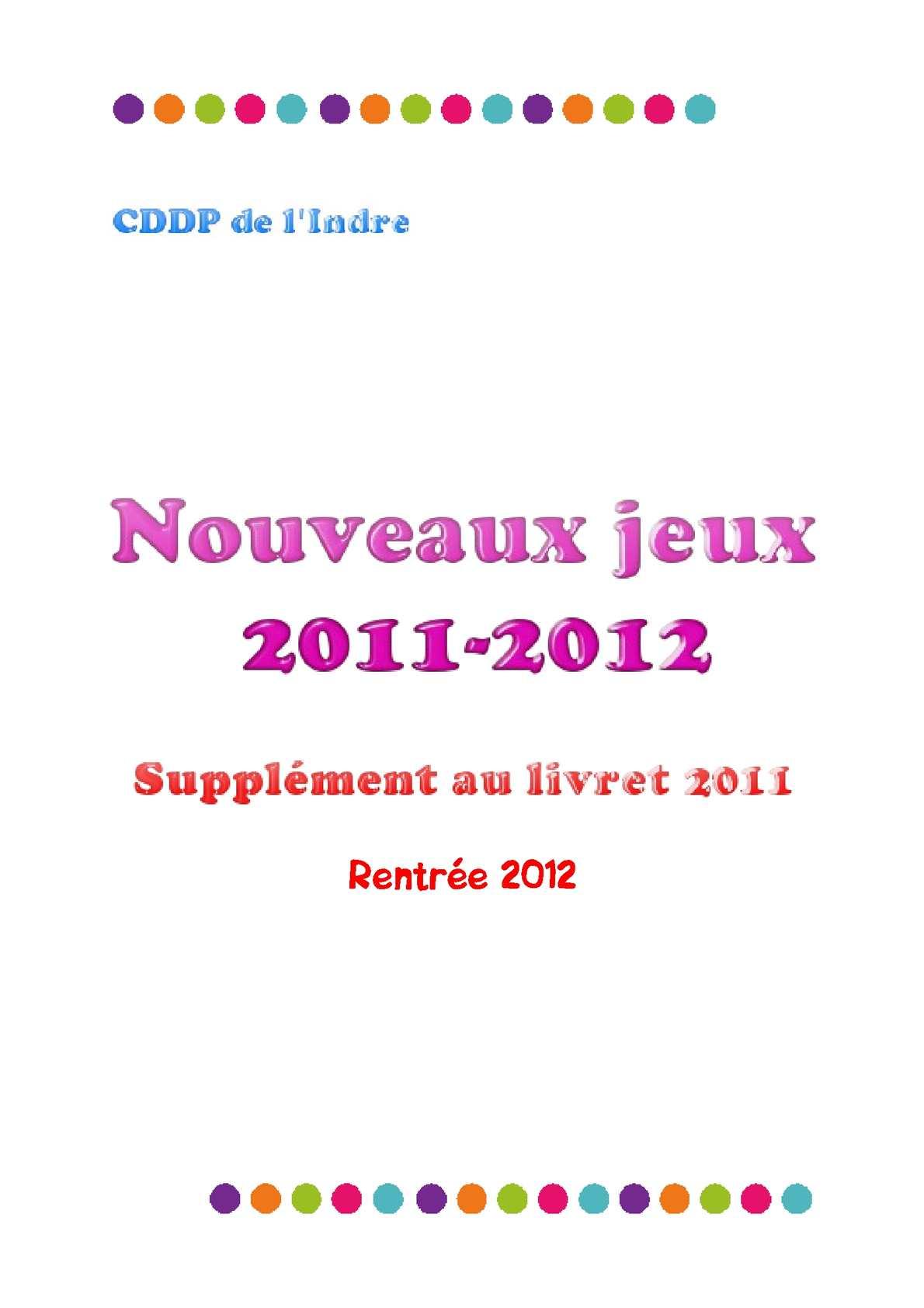 Nouveaux jeux pour la rentrée 2012