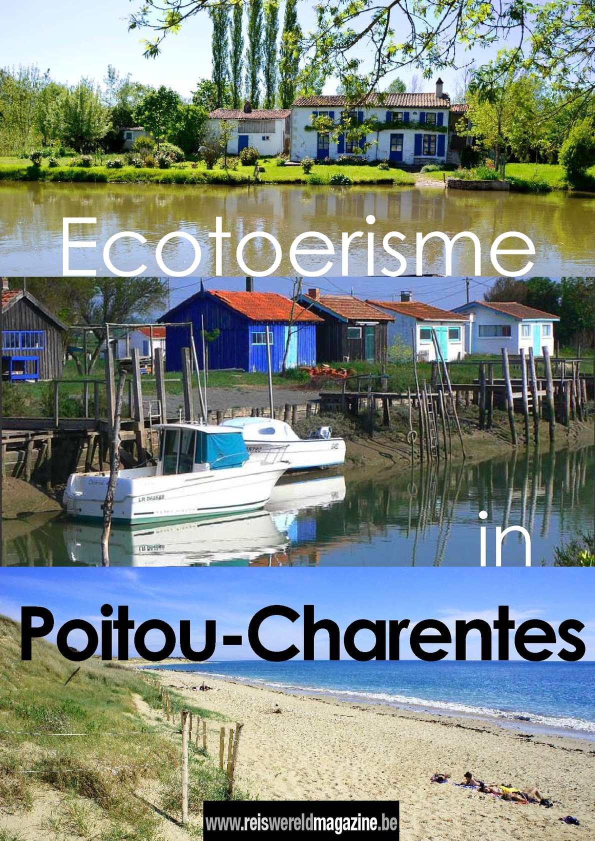 Het ecotoeristische Poitou-Charentes: reportage van Reiswereld Magazine.be