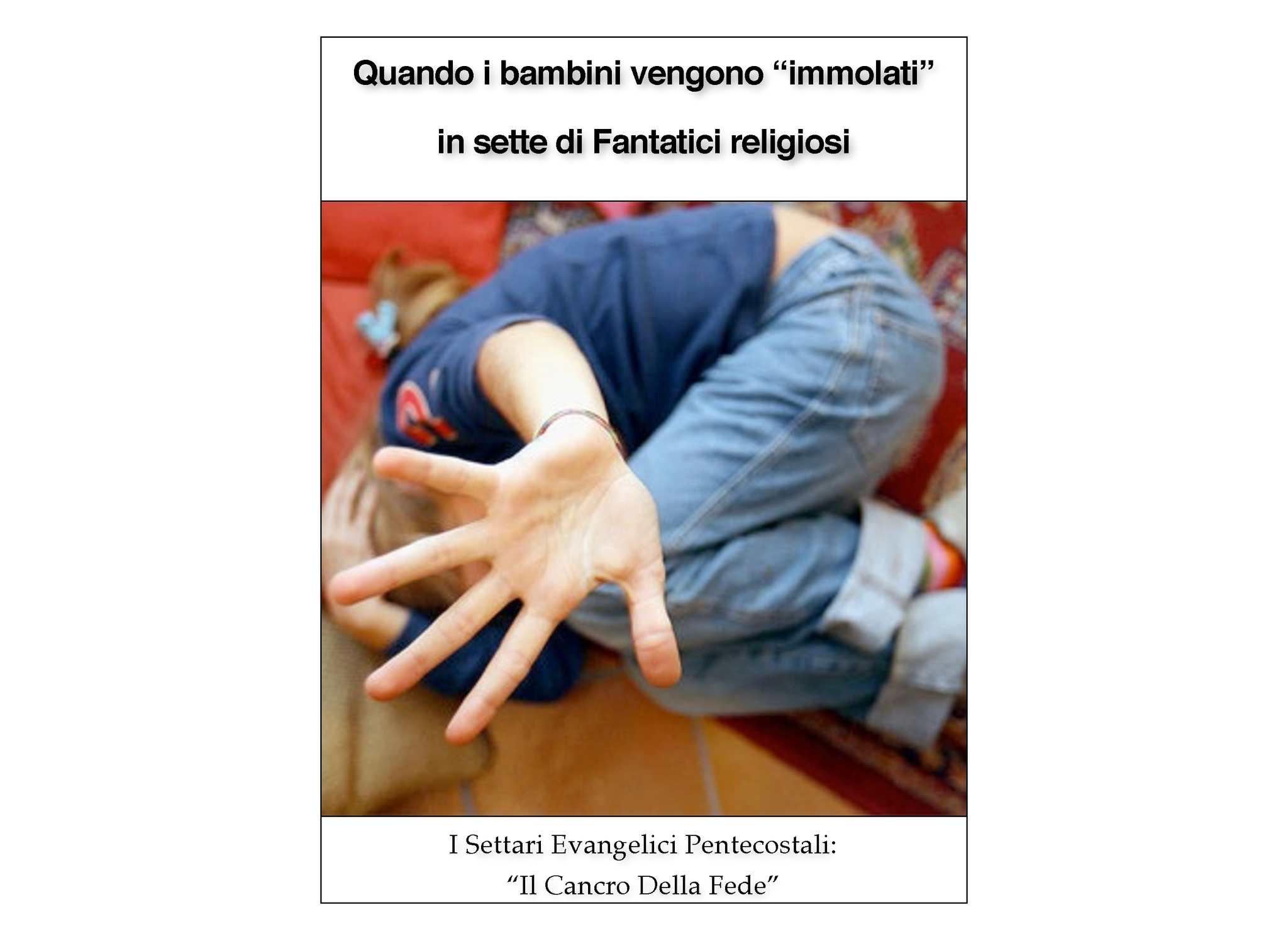 """QUANDO IL FANATISMO DELLE SETTE """"RELIGIOSE"""" SI SERVE COME """"AGNELLI"""" SACRIFICALI DEI : BAMBINI..."""