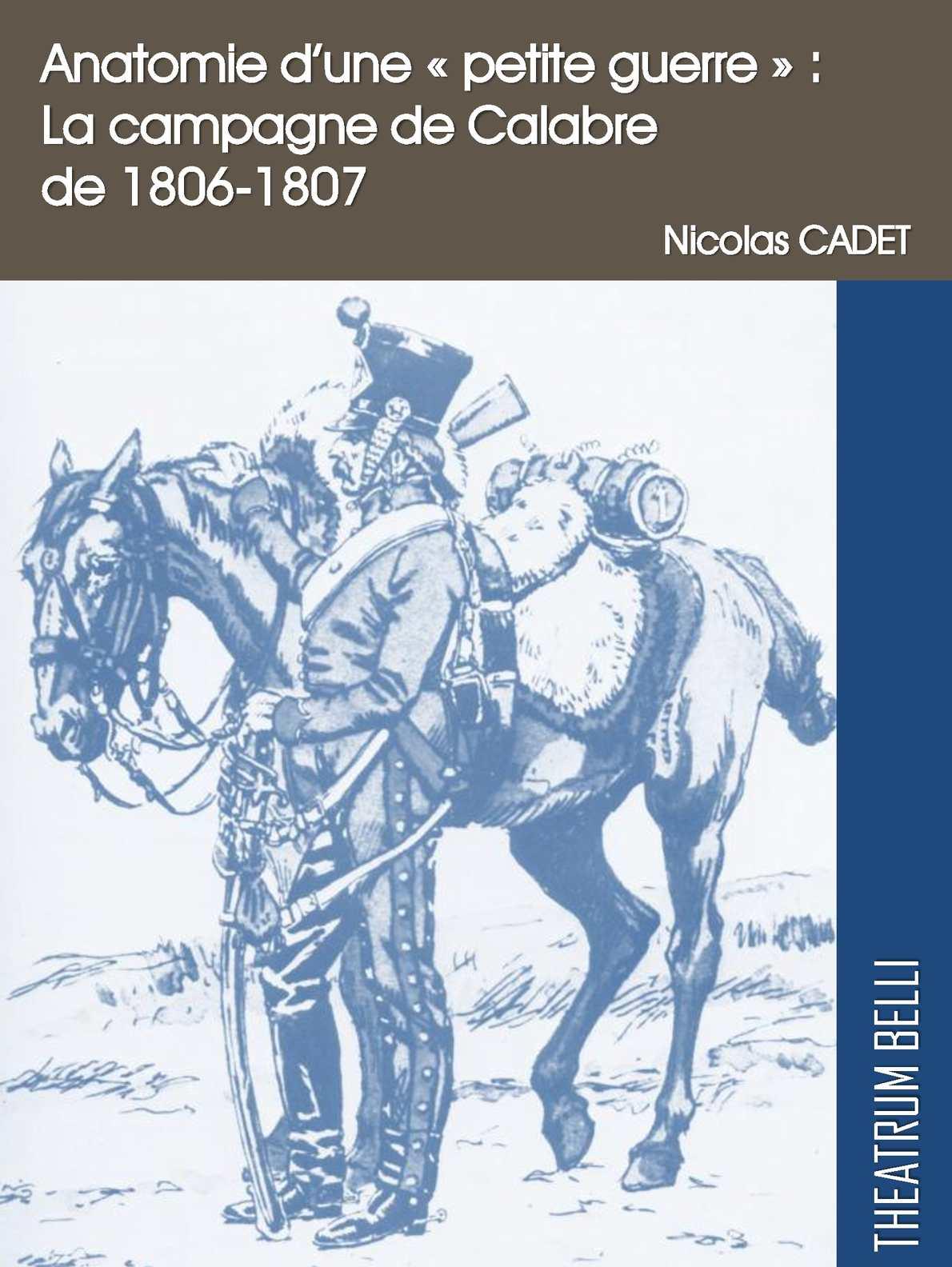 """Anatomie d'une """"petite guerre"""" : la campagne de Calabre (1806-1807)"""