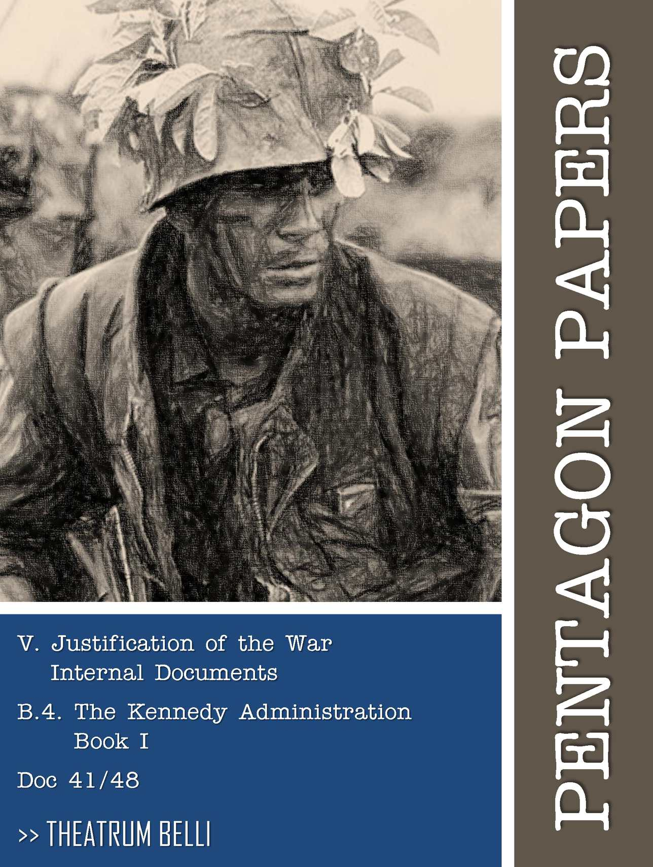 Calaméo Pentagon Papers 41 48 Justification of the War Internal Documents The Kennedy Administration Book I