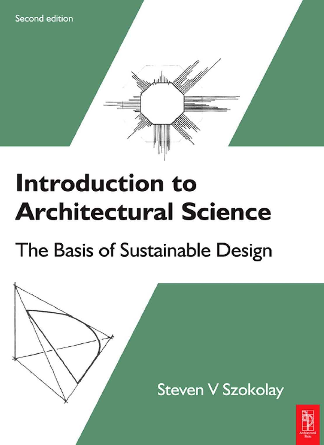 Introduction to ARCHITECTURAL SCIENCE The Basis of Sustainable Design