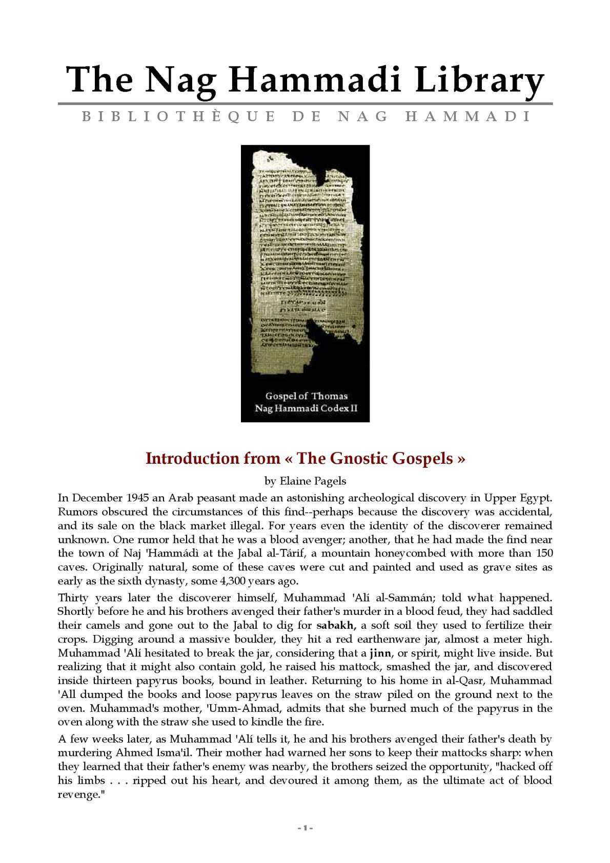 the nag hammadi codices essay The essays situate the nag hammadi codices and their texts in the context of late antique egypt, treating such topics as.