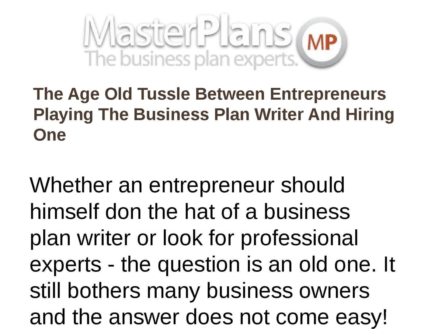 Calamo  The Age Old Tussle Between Entrepreneurs Playing The  Calamo  The Age Old Tussle Between Entrepreneurs Playing The Business  Plan Writer And Hiring One