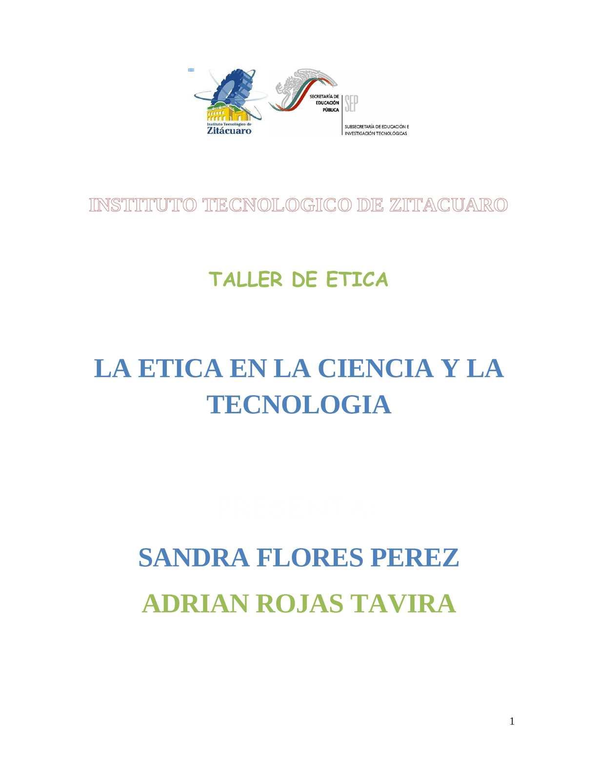 ENSAYO COMPLETO DE LA ETICA EN LA CIENCIA Y LA TECNOLOGIA