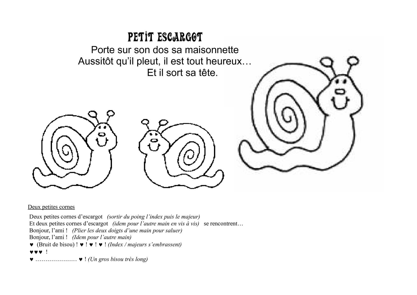 Calam o petit escargot - Parole petit escargot porte sur son dos ...