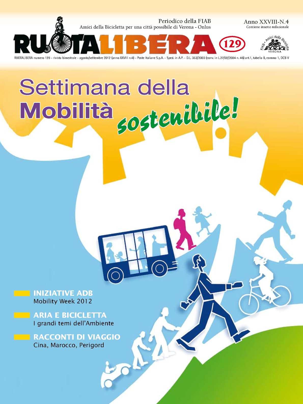 Ruotalibera 129 (luglio-settembre 2012) - FIAB AdB Verona
