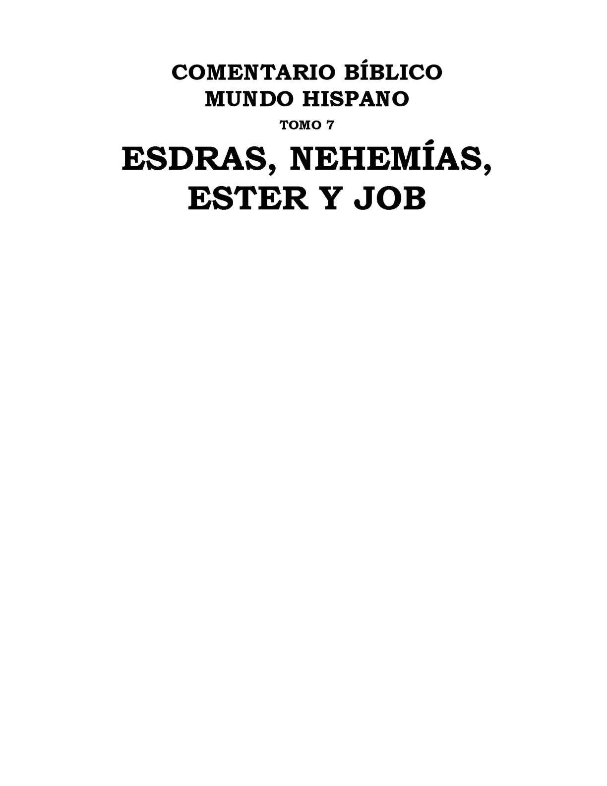 Calaméo - Esdras, Nehemías, Ester y Job. CBMH Tomo 7