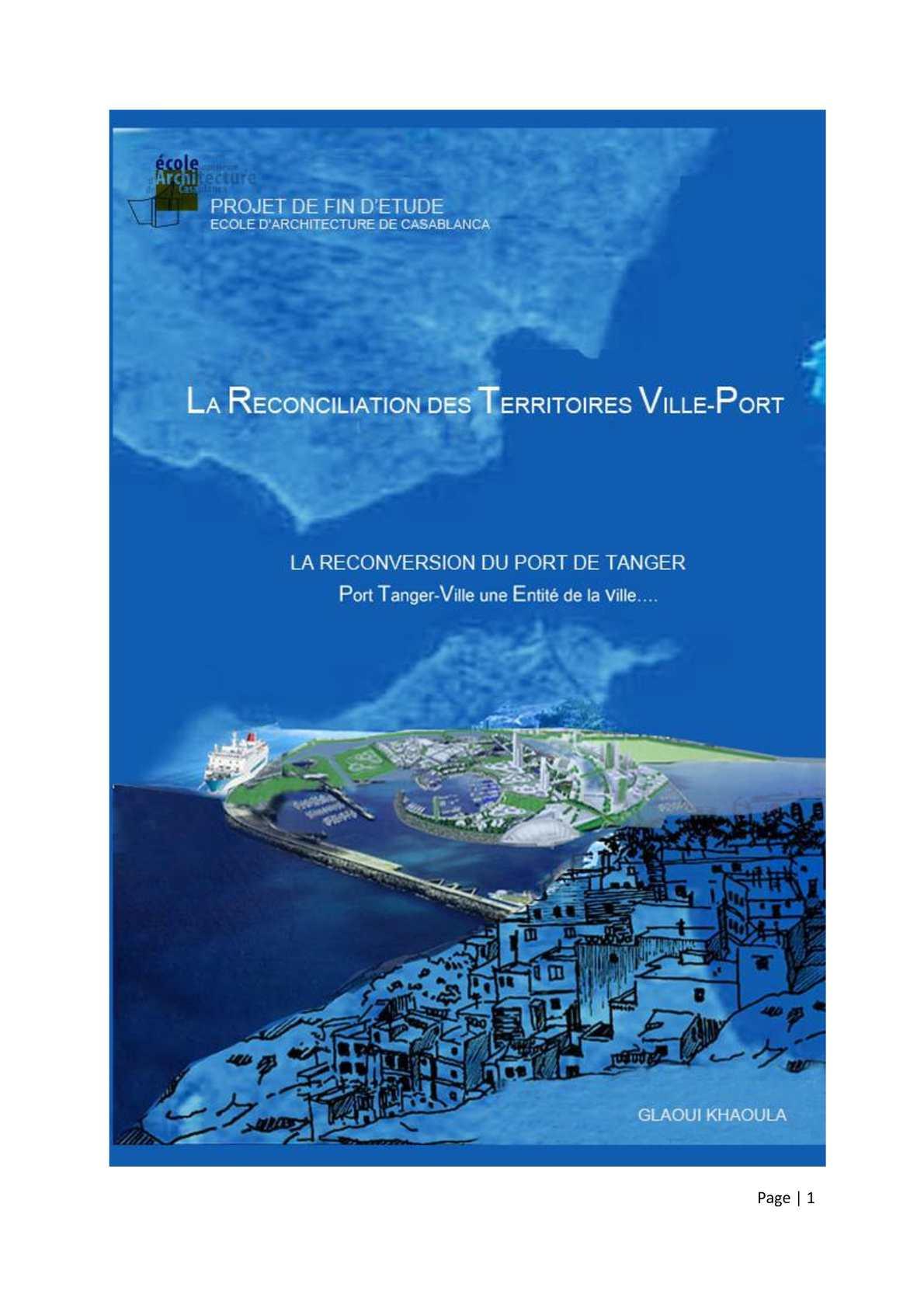 Reconversion du Port de Tanger Ville.La Reconciliation des Territoires Ville-Port. Architecte GLAOUI khaoula.
