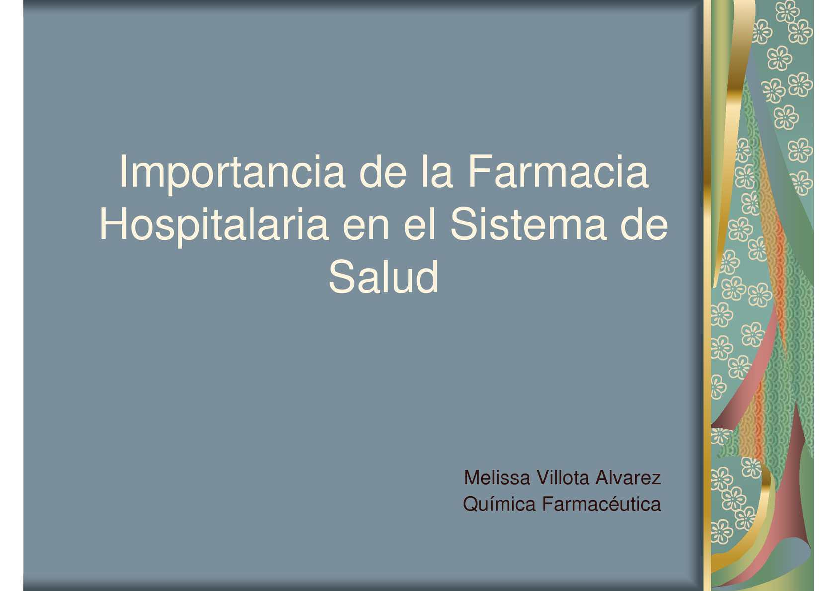Importancia de la Farmacia para el Servicio Hospitalario