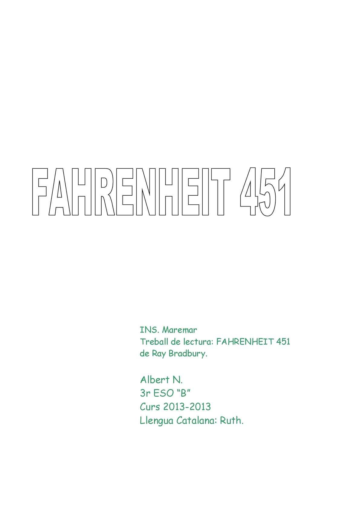 TREBALL DE LECTURA: Fahrenheit 451