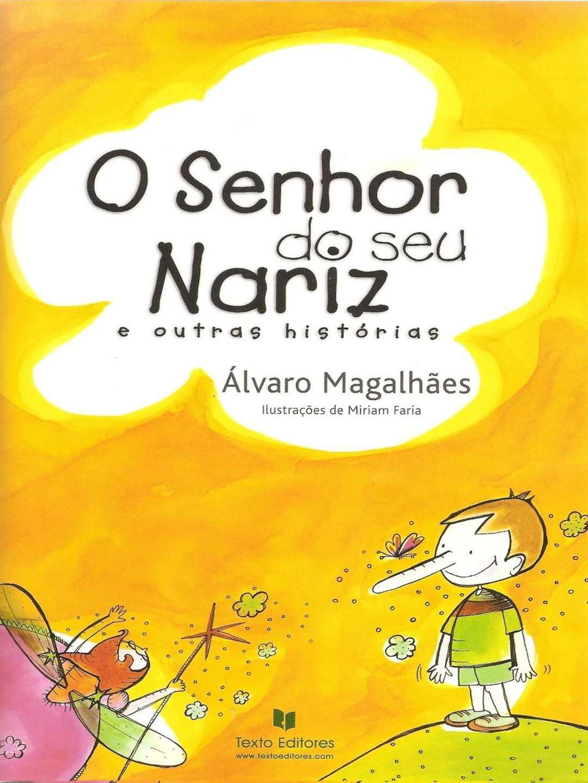 O SENHOR DO SEU NARIZ - ALVARO+MAGALHÃES
