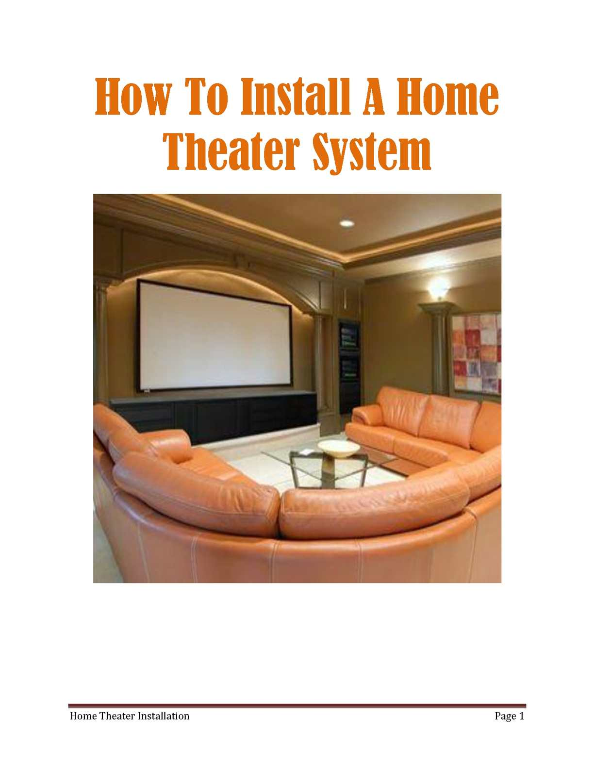 Calamo Do It Yourself Home Theater Installation How To Install System