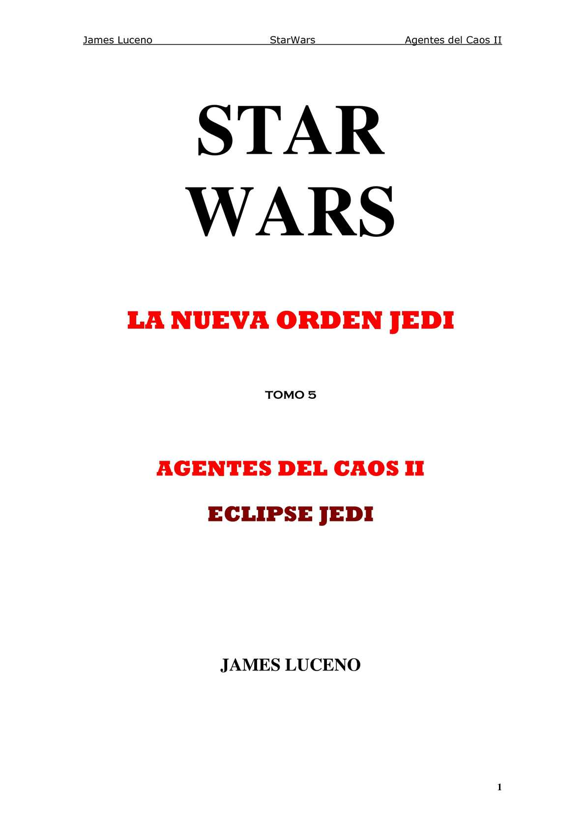 Calaméo -  25 a 29 DBY LNOJ 05 Agentes del Caos II - Eclipse Jedi 0f91f8774d9a