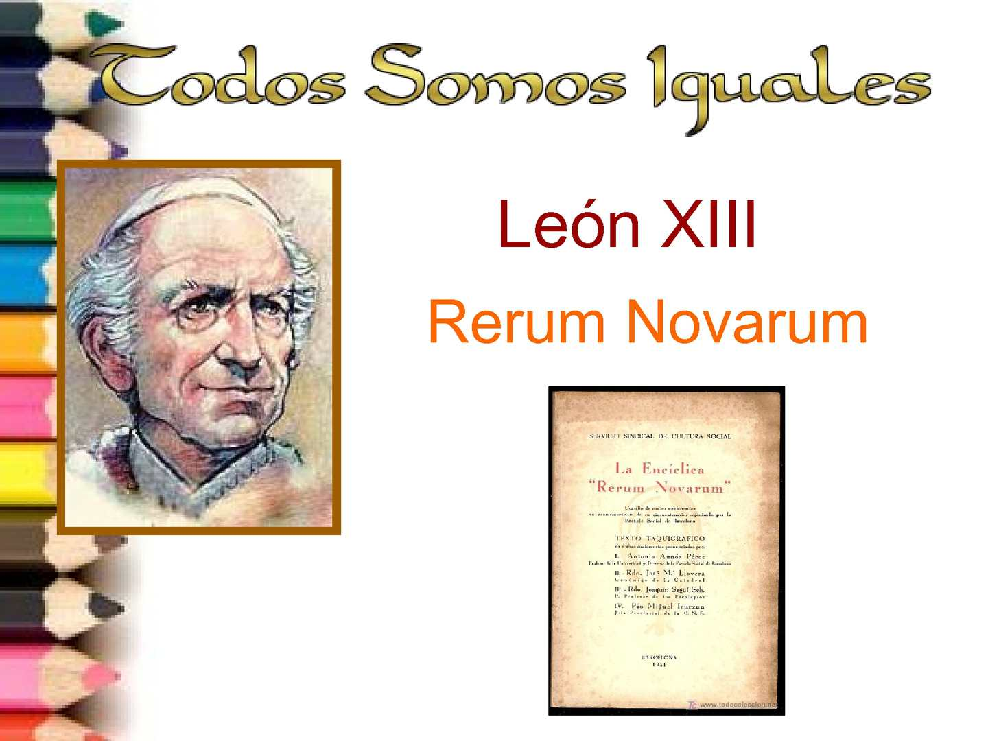 rerum novarum by pope leo xiii essay Pope leo xiii time period 5/15/1891 description on may 15, 1891, pope leo xiii issued an encyclical, rerum novarum, on the rights and duties of capital and labor.
