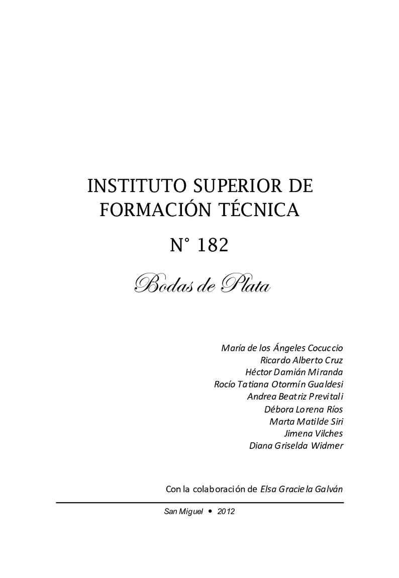 Instituto Superior de Formación Técnica Nº 182 : bodas de plata