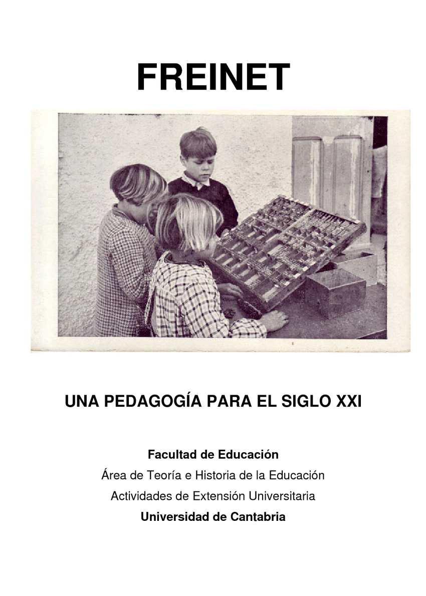 FREINET, UNA PEDAGOGÍA PARA EL SIGLO XXI.
