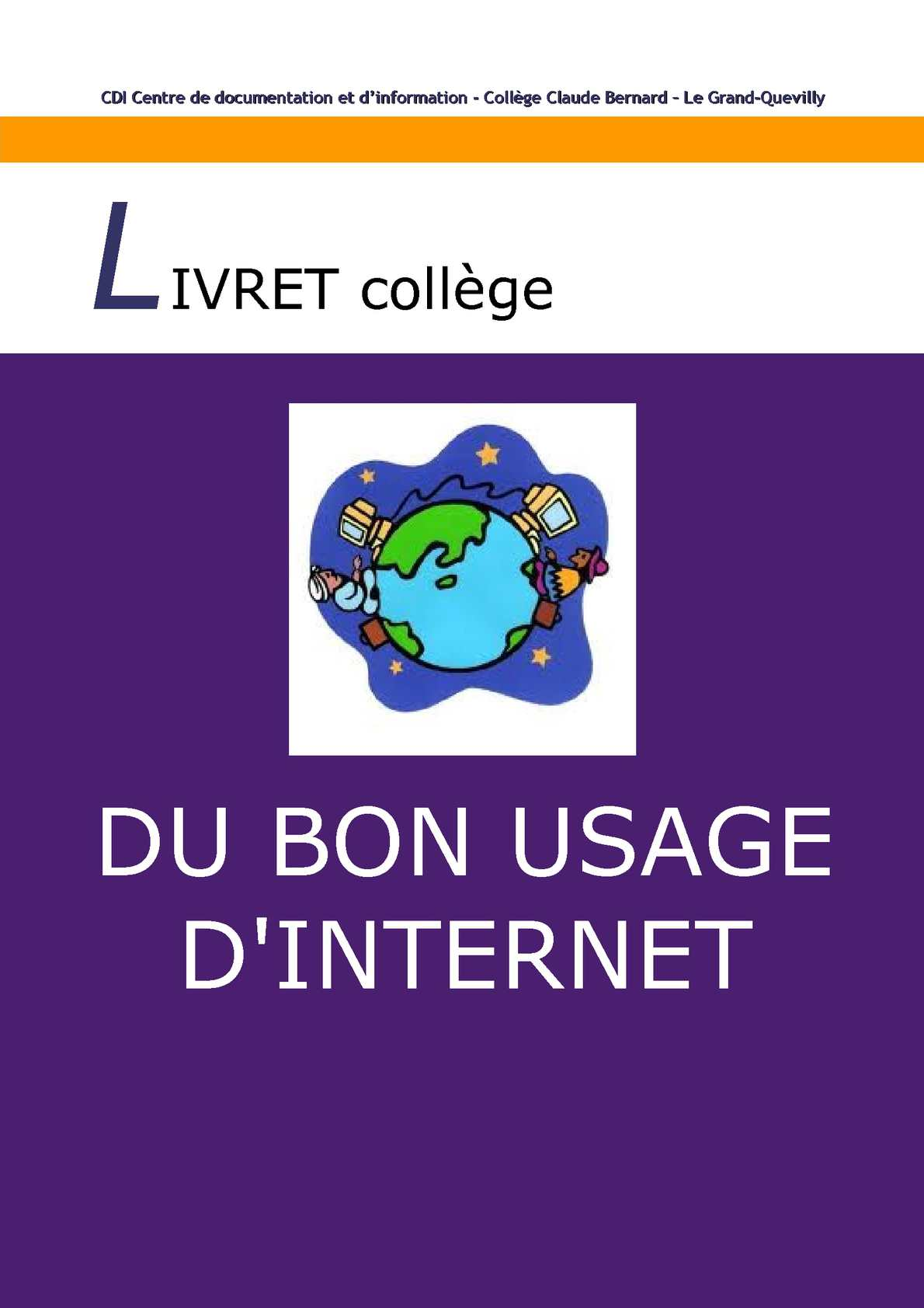 Calam o du bon usage d 39 internet livret coll ge - Centre claude bernard guilherand granges ...