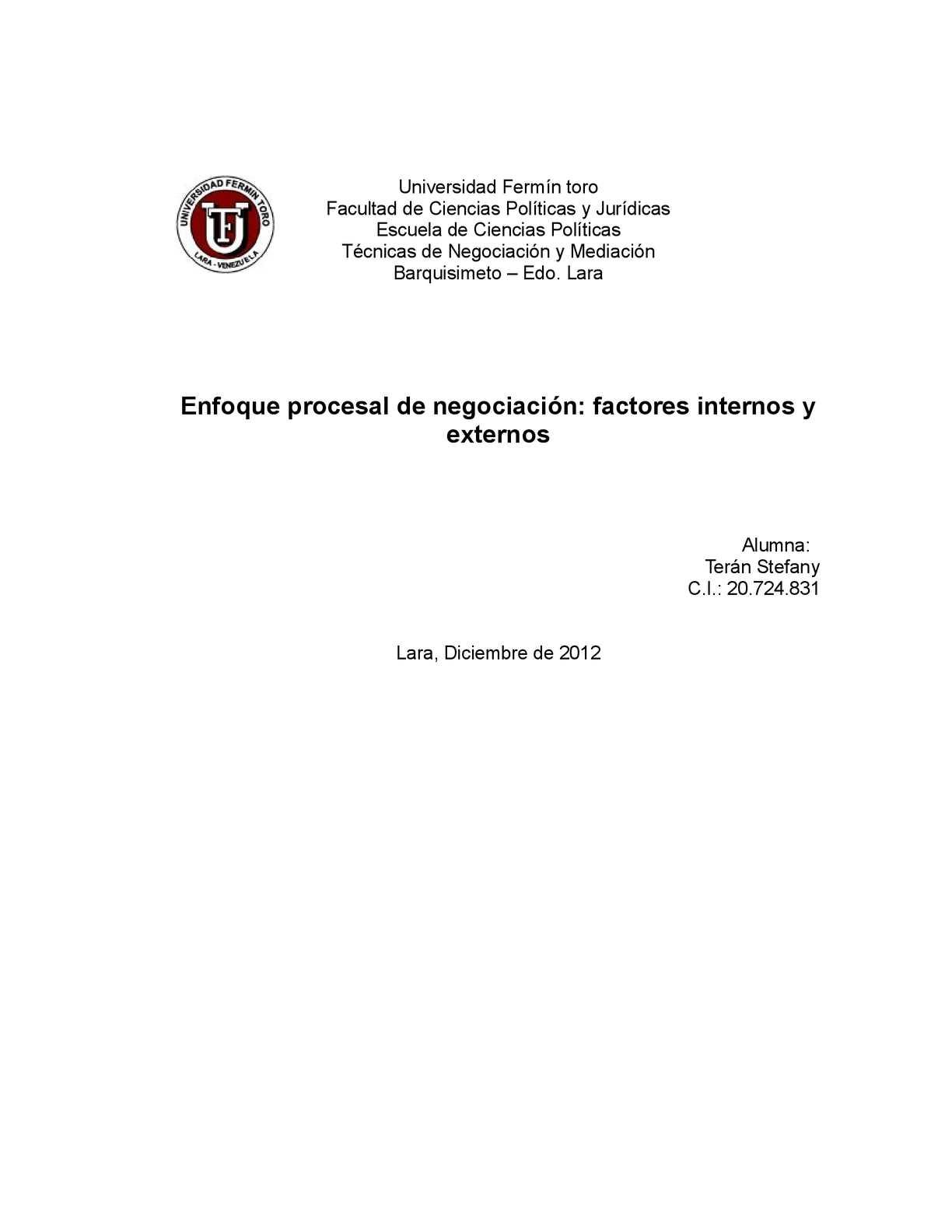 Enfoque procesal de negociación: factores internos y externos