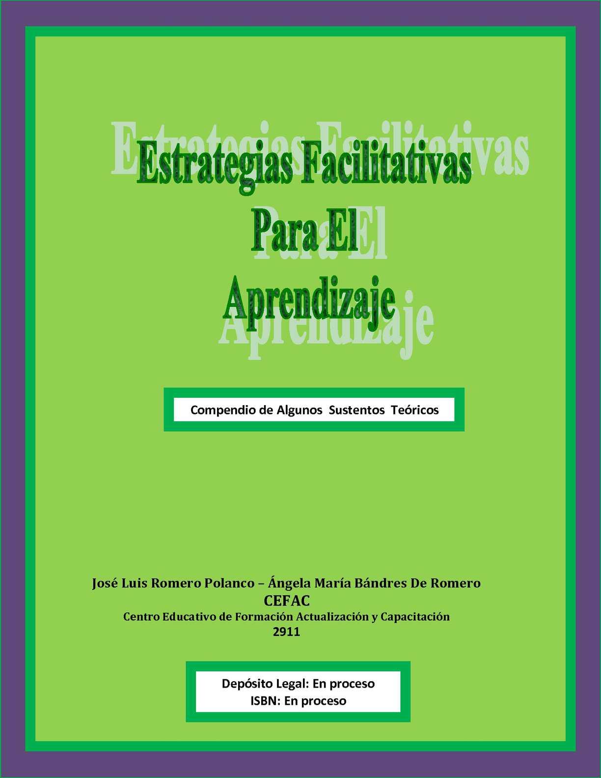 Estrategias Facilitativas para el Aprendizaje. Compendio de Algunos  Sustentos  Teóricos.