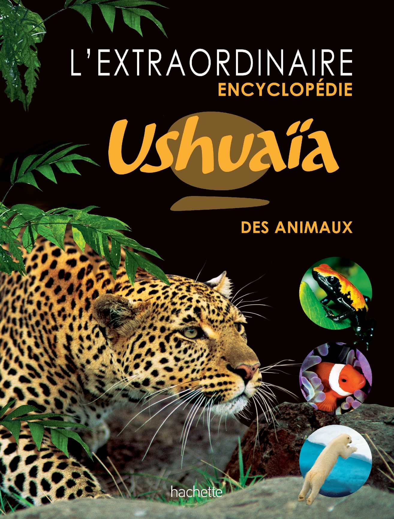 Encyclopedie-animaux-hachette-ushuaia