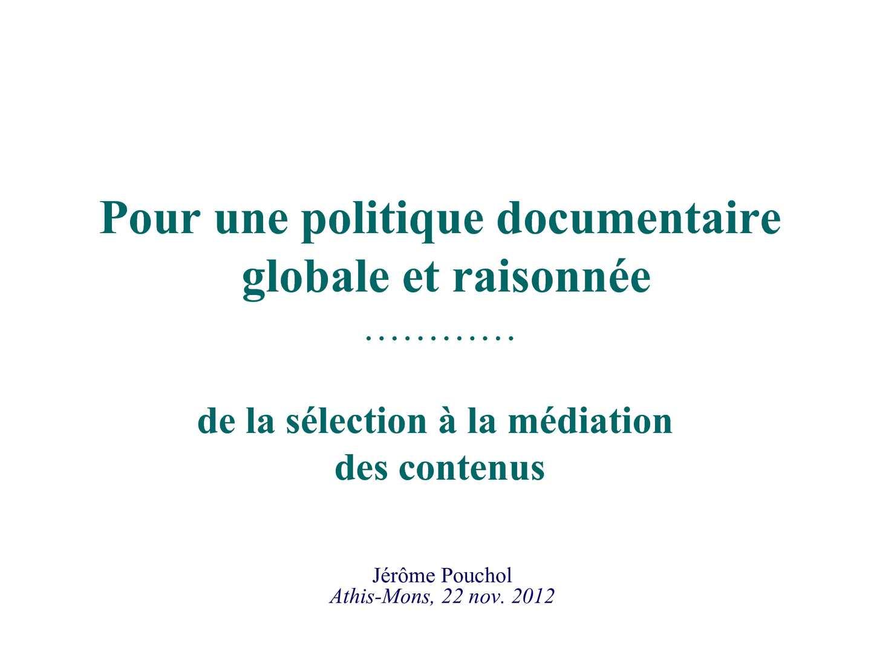Concevoir et faire évoluer sa politique documentaire